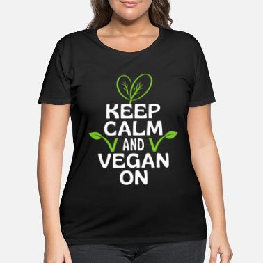 Vegan Keep Calm And Vegan On - Women's Plus Size T-Shirt