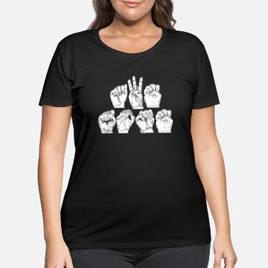 Sign Awesome American Sign Language design Gift - Women's Plus Size T-Shirt