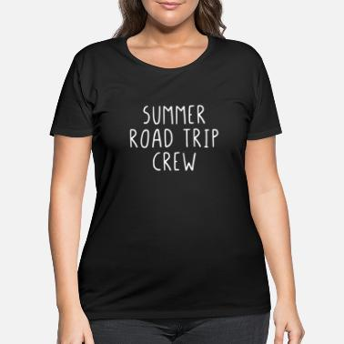 Weekend Summer Road Trip Crew - Women's Plus Size T-Shirt