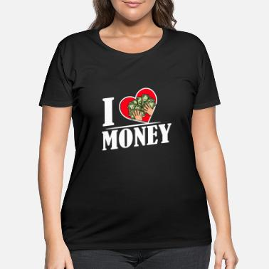 Gelding I love Money und Geld - Women's Plus Size T-Shirt