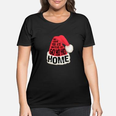Holiday Funny Christmas Holiday Quote - Women's Plus Size T-Shirt