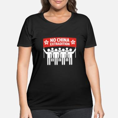 China No China Extradition Hong Kong Protest - Women's Plus Size T-Shirt
