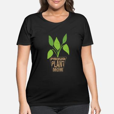 Watercraft Womens Proud Plant Mom print | Plants Flowers Tee - Women's Plus Size T-Shirt