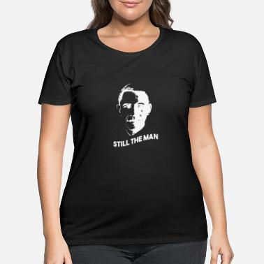 Obama Obama Still the man - Women's Plus Size T-Shirt