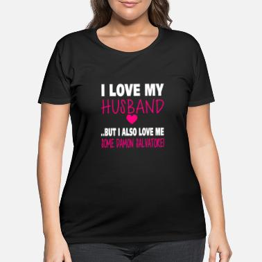 Vampire TVD. Love Me Some Damon Salvatore. - Women's Plus Size T-Shirt