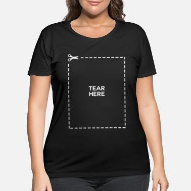 Tear tear - Women's Plus Size T-Shirt