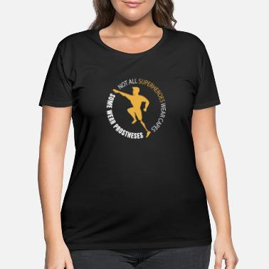 Prostheses Some Superheroes Wear Prostheses - Women's Plus Size T-Shirt