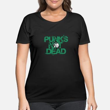 Cyber Punks not dead. - Women's Plus Size T-Shirt