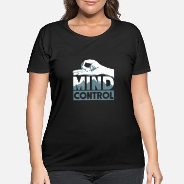 Soul Mind Control Gift Birthday Meditation - Women's Plus Size T-Shirt