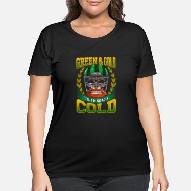 Green And Gold Green and Gold - Women's Plus Size T-Shirt