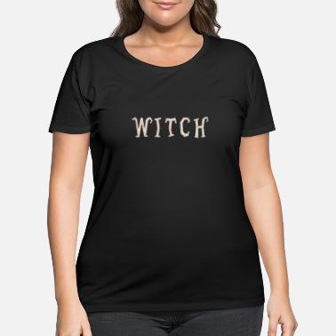 Halloween Quote Witch Halloween Quote - Women's Plus Size T-Shirt
