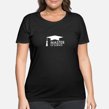 University Of Applied Sciences Master of Science | Graduation, University - Women's Plus Size T-Shirt