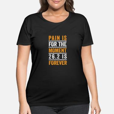 Marathon Marathon Motivational Quotes for 26.2 Runner - Women's Plus Size T-Shirt