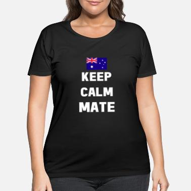 Slang Keep Calm Mate Australian Flag T-Shirt - Women's Plus Size T-Shirt