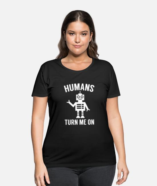 Trippy T-Shirts - Humans Turn Me On - Women's Plus Size T-Shirt black