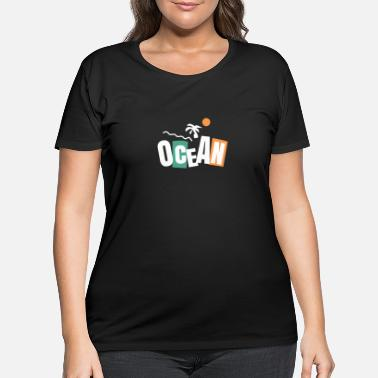 Ocean Journez Ocean - Women's Plus Size T-Shirt