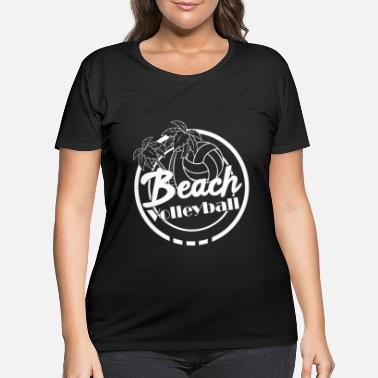 Beach Volleyball Beach volleyball beach Beach - Women's Plus Size T-Shirt