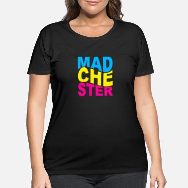 Madchester Madchester Music Scene - Women's Plus Size T-Shirt