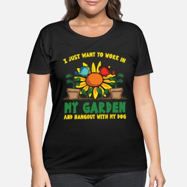 Gardening Funny GARDEN SAYING - Women's Plus Size T-Shirt