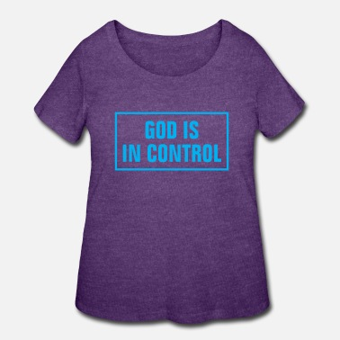 Word God Is In Control - Christian - Women's Plus Size T-Shirt