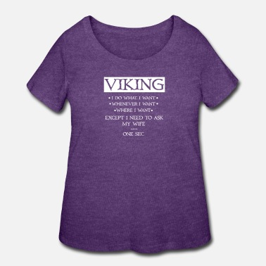 Hammer Viking I do whatever i want - Women's Plus Size T-Shirt