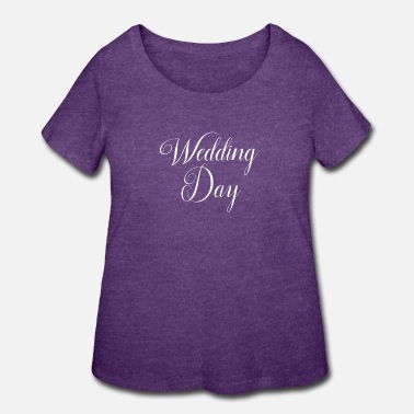 Wedding Day Wedding Word Art Wedding Day - Women's Plus Size T-Shirt