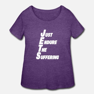 Fail Jets Just Endure The Suffering Funny New York Foot - Women's Plus Size T-Shirt