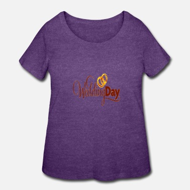 Wedding Day Wedding Day - Women's Plus Size T-Shirt