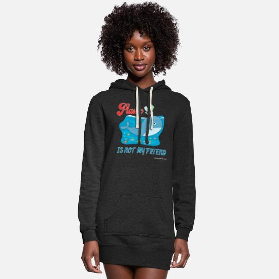 Save The World Hoodies & Sweatshirts - Save the Oceans | Plastic Is Not My Friend - Women's Hoodie Dress heather black