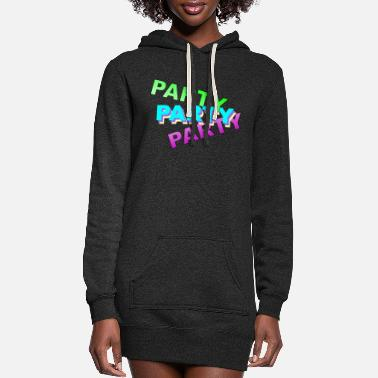 Party Party Party Party - Women's Hoodie Dress