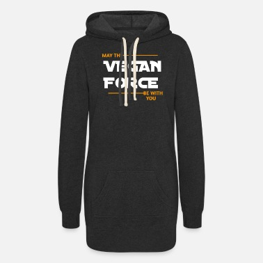 Wars MAY THE VEGAN FORCE BE WITH YOU - Women's Hoodie Dress