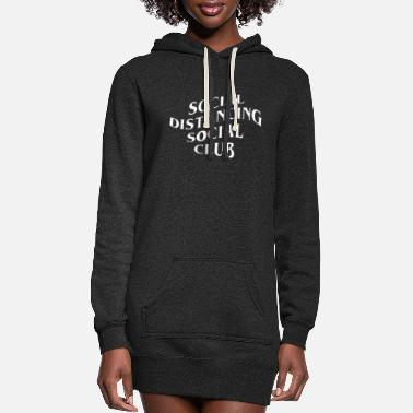 Social Social Distancing Social Club - Women's Hoodie Dress