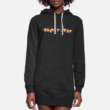 Superstar superstar! - Women's Hoodie Dress