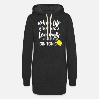 Gin Gin - Life - Saying - Funny - Lemons - Tonic - Women's Hoodie Dress