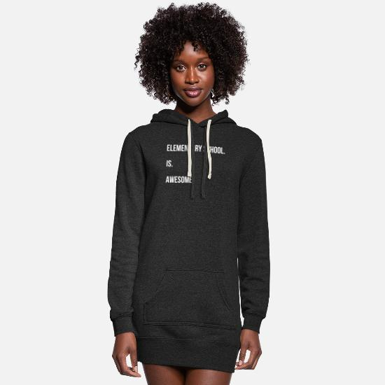 Elementary Hoodies & Sweatshirts - Elementary school teacher - Elementary school. is. - Women's Hoodie Dress heather black
