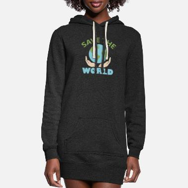 World World - Save the world - Women's Hoodie Dress