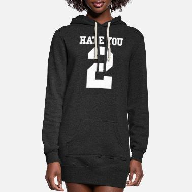 Hate You 2 HATE YOU 2 - Women's Hoodie Dress