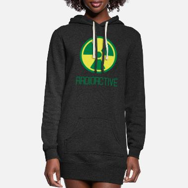 Radioactive radioactive - Women's Hoodie Dress