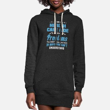 Care Health Care Aide - Women's Hoodie Dress