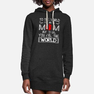 Happy Birthday To The World You Are A Mom - Women's Hoodie Dress
