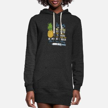Nurse NURSE: Nurses Are Like Pineapples - Women's Hoodie Dress
