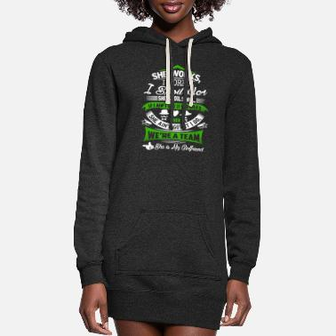 Girlfriend She works i work i spoil her she spoils me if i - Women's Hoodie Dress