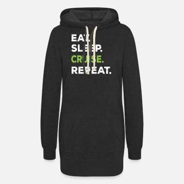 Funny Cruise Eat Sleep Cruise Repeat Funny Cruise Ship - Women's Hoodie Dress