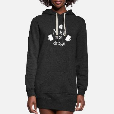 Lucky Clover Mugs Not Drugs Funny St Patricks Day - Women's Hoodie Dress