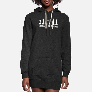 Move Choose your weapon cool chess player gift - Women's Hoodie Dress