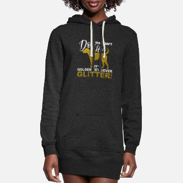 Gate This Isn't Dog Hair its Golden Retriever Glitter - Women's Hoodie Dress