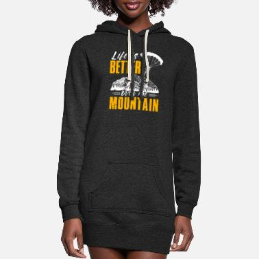 Extreme Spor Life Is Better Over The Mountains Paraglide - Women's Hoodie Dress
