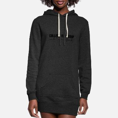 Poor College Student / College Life Funny - Women's Hoodie Dress