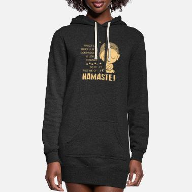 Namaste Namaste Shirt - Women's Hoodie Dress
