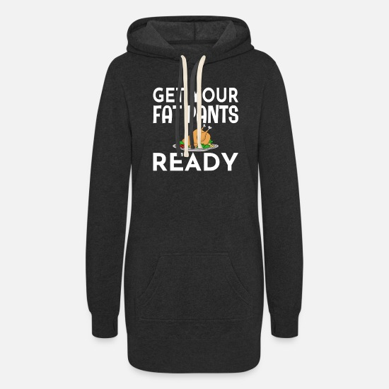 Fat Hoodies & Sweatshirts - Get Your Fat Pants Ready - Women's Hoodie Dress heather black